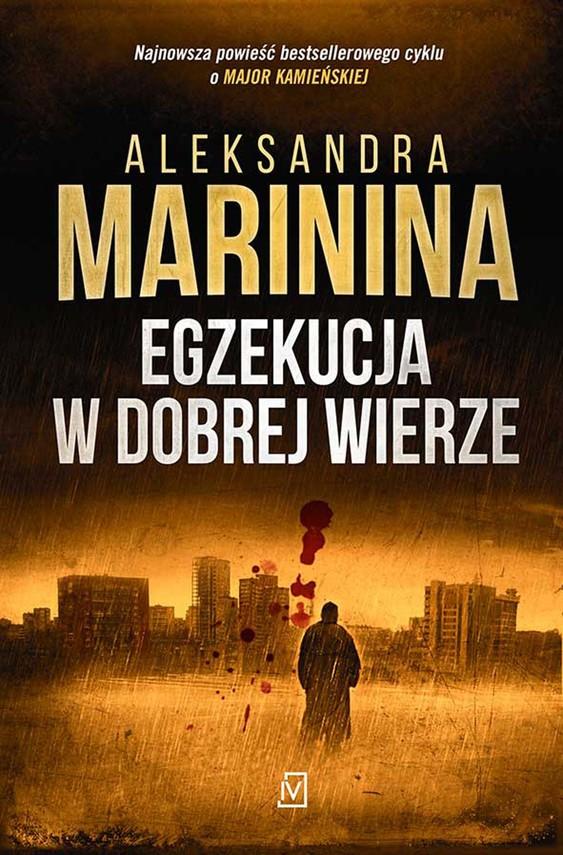 okładka Egzekucja w dobrej wierzeebook   epub, mobi   Aleksandra Marinina