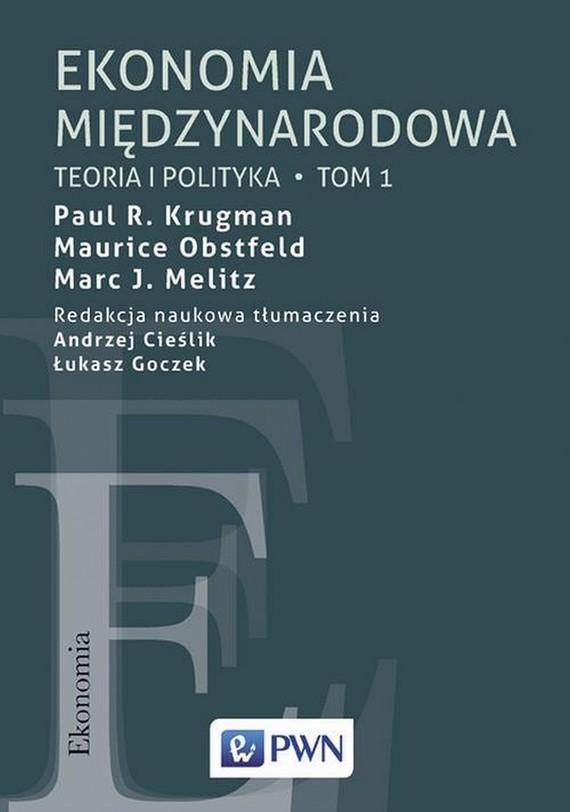 okładka Ekonomia międzynarodowa Tom 1, Ebook   Maurice Obstfeld, Paul R. Krugman, Marc J.  Melitz