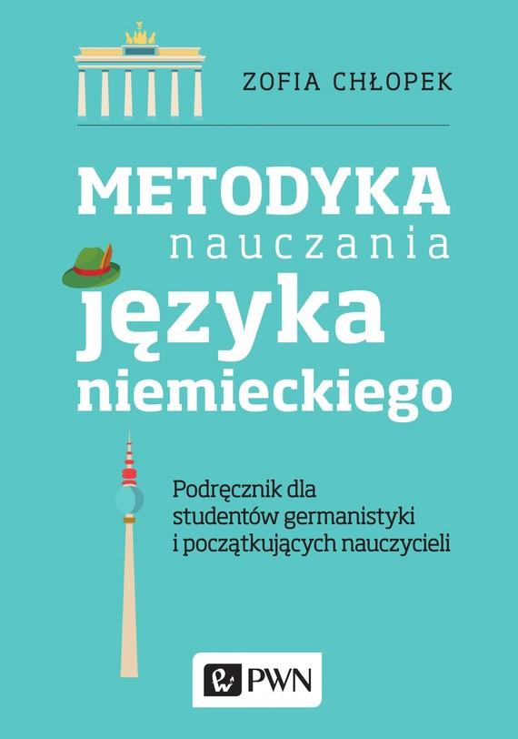 okładka Metodyka nauczania języka niemieckiegoebook | epub, mobi | Zofia  Chłopek