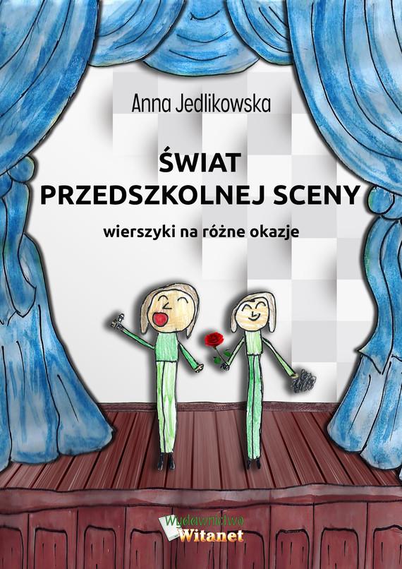 okładka Świat przedszkolnej scenyebook   epub, mobi   Anna Jedlikowska