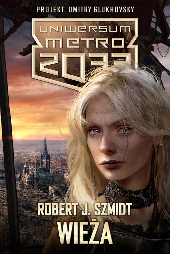 okładka Wieżaebook | epub, mobi | Robert J. Szmidt