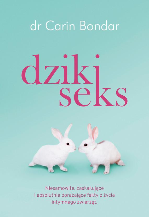 okładka Dziki seksebook | epub, mobi | Carin Bondar