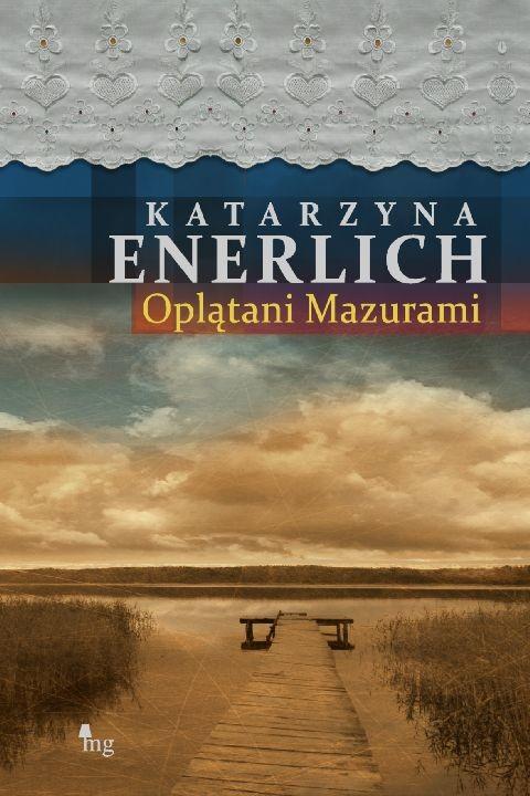 okładka Oplątani Mazurami, Ebook | Katarzyna Enerlich