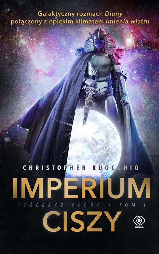 okładka Pożeracz Słońc (Tom 1). Imperium Ciszy, Ebook   Christopher Ruocchio