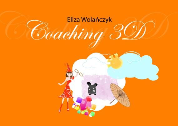 okładka Coaching 3Debook | epub, mobi | Eliza  Wolańczyk