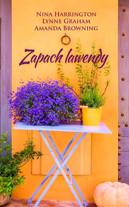 okładka Zapach lawendyebook   epub, mobi   Nina Harrington, Lynne Graham, Amanda Browning