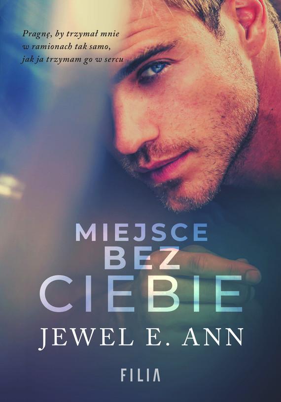 okładka Miejsce bez ciebie, Ebook | Jewel E. Ann
