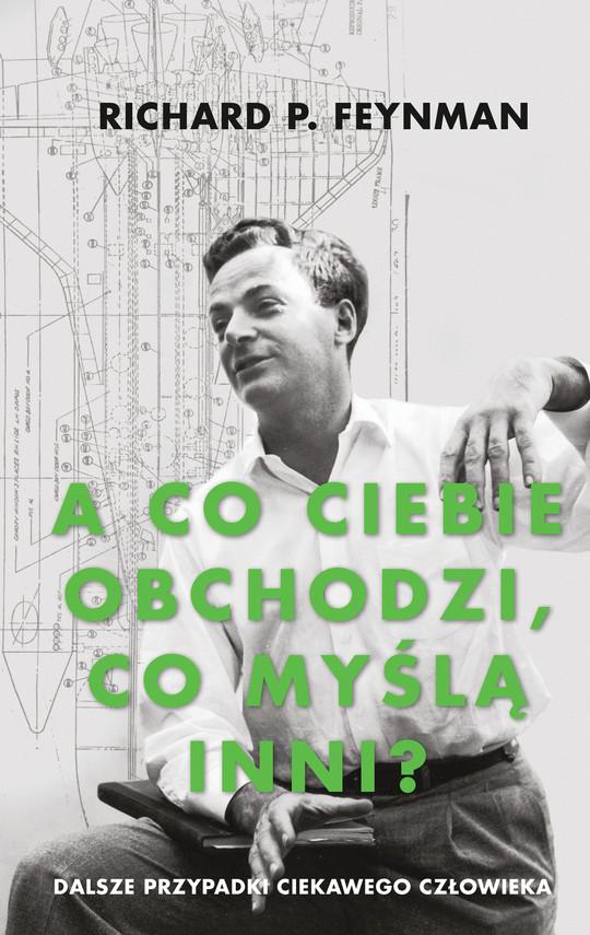 okładka A co ciebie obchodzi, co myślą inni?ebook | epub, mobi | Richard P. Feynman