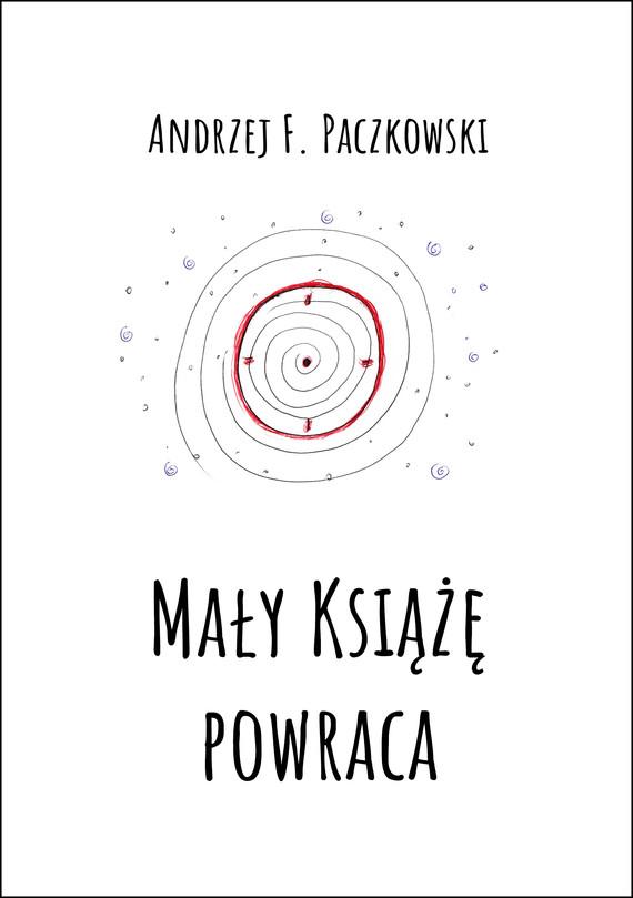 okładka Mały Książę powracaebook | epub, mobi | Andrzej F.  Paczkowski