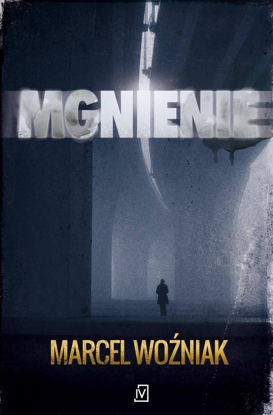 okładka Mgnienie, Ebook   Marcel Woźniak