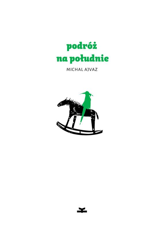 okładka Podróż na południeebook | epub, mobi | Michal Ajvaz