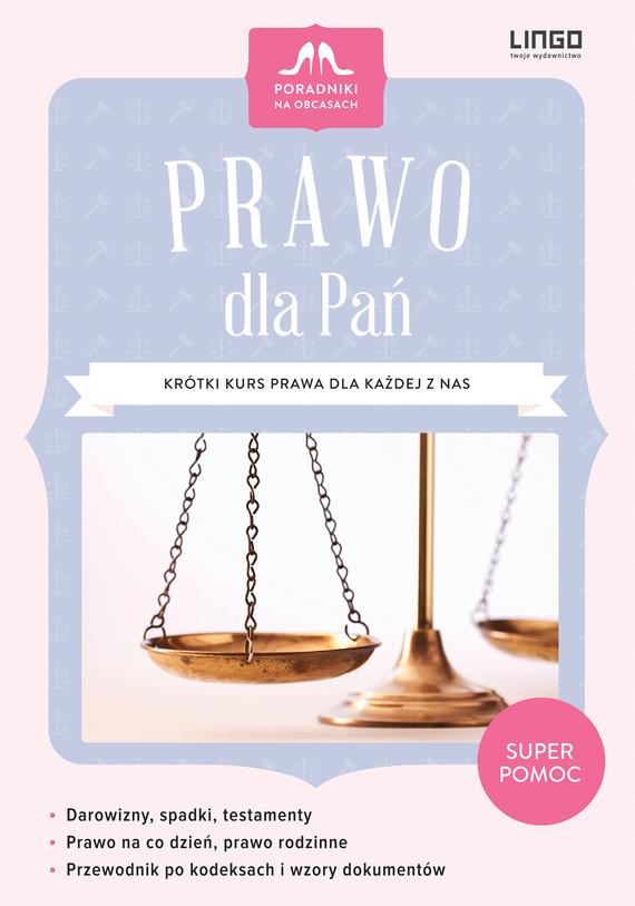 okładka Prawo dla Pań. Krótki kurs prawa dla każdej z nas, Ebook | Katarzyna Klukowska