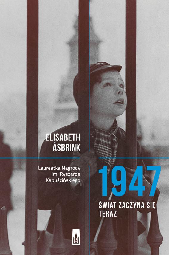okładka 1947. Świat zaczyna się teraz, Ebook | Elisabeth Åsbrink