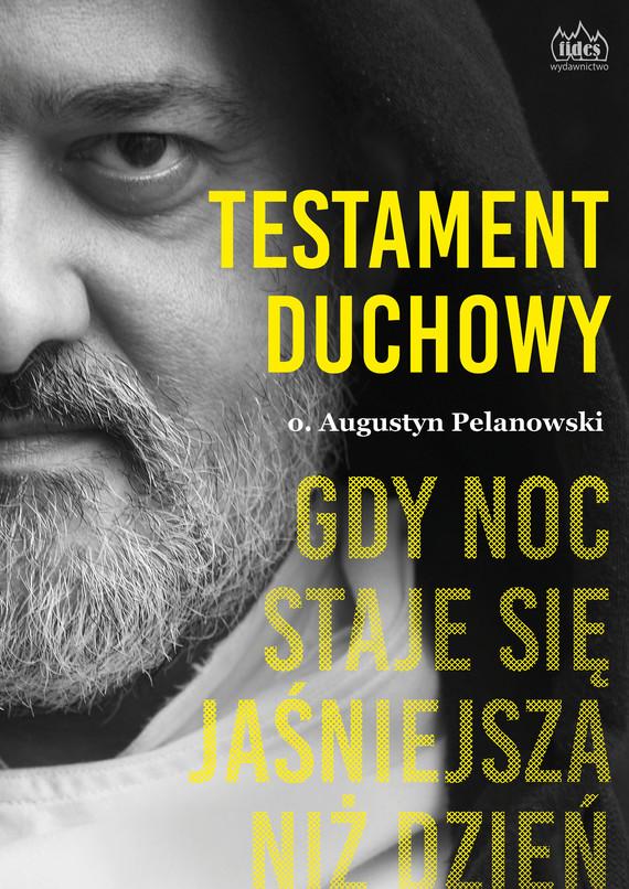 okładka Testament duchowyebook | epub, mobi | o. Augustyn Pelanowski OSPPE