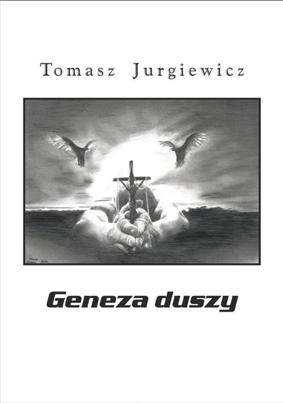 okładka Geneza duszy, Ebook   Tomasz Jurgiewicz
