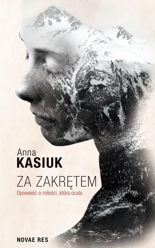 okładka Za zakrętem, Ebook | Anna Kasiuk