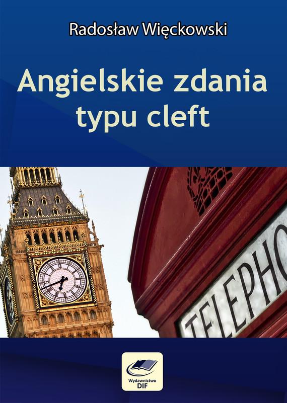 okładka Angielskie zdania typu cleft, Ebook | Radosław Więckowski