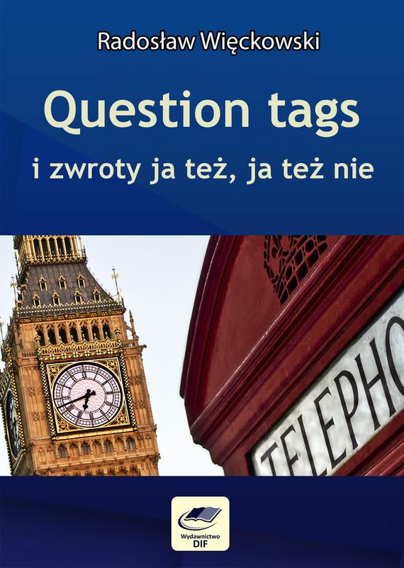 okładka Question tags i zwroty ja też, ja też nie, Ebook | Radosław Więckowski