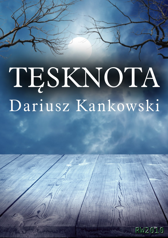 okładka Tęsknotaebook   epub, mobi   Dariusz Kankowski