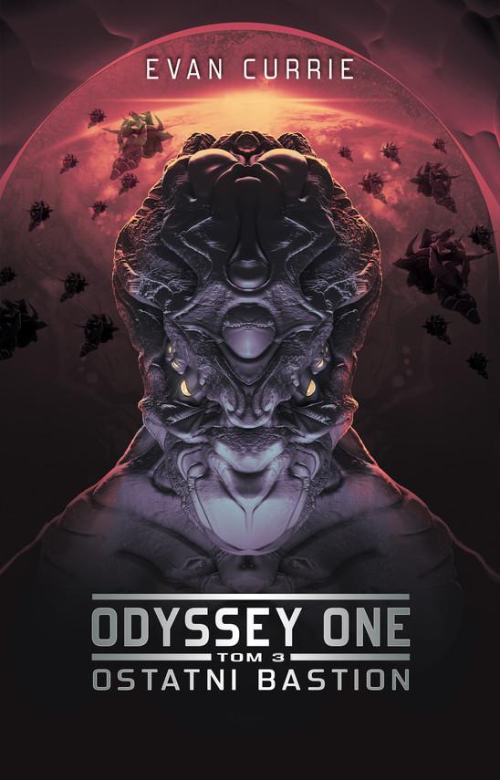 okładka Odyssey One. Tom 3. Ostatni bastion, Ebook | Evan Currie