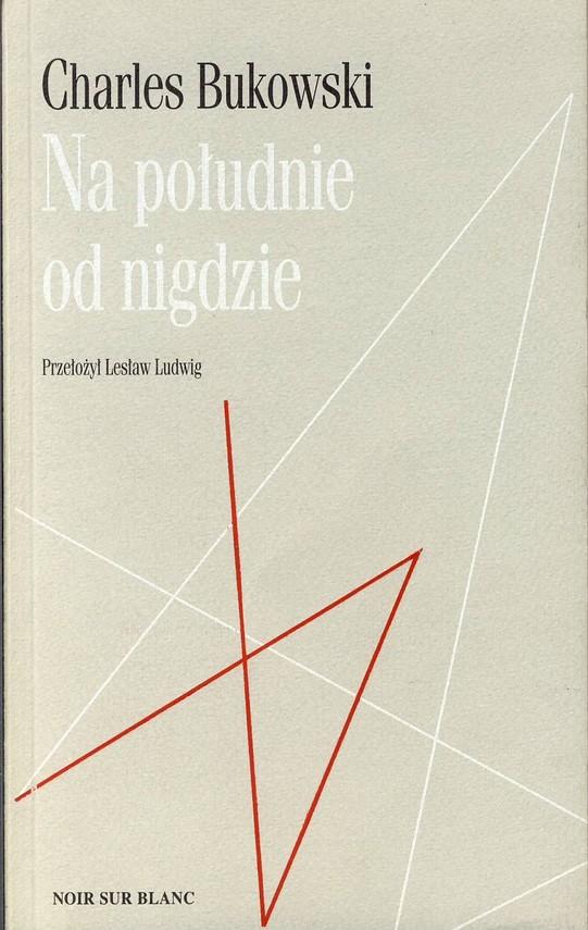 okładka Na południe od nigdzie, Ebook | Charles Bukowski