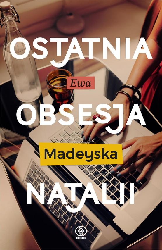 okładka Ostatnia obsesja Natalii, Ebook | Ewa Madeyska