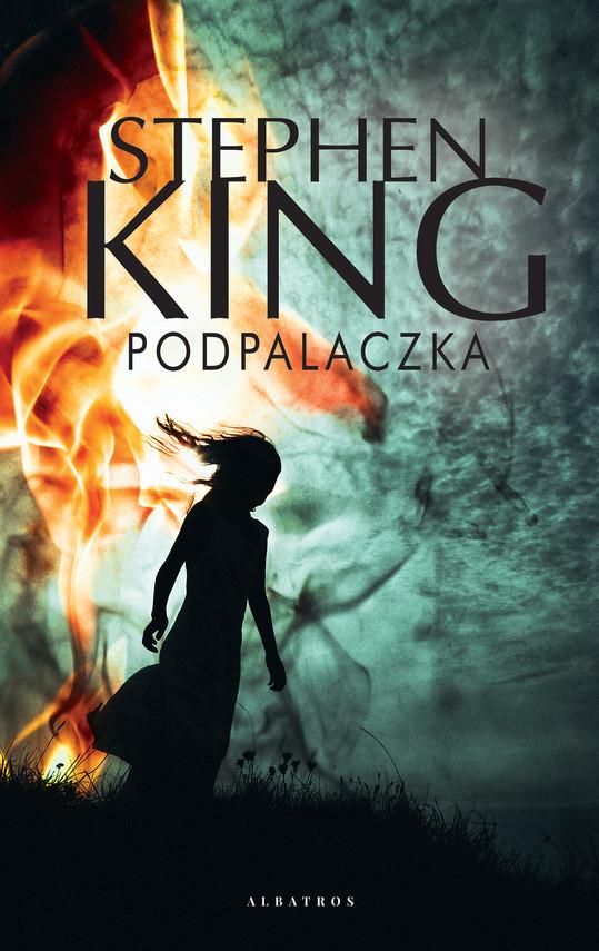 okładka Podpalaczkaebook | epub, mobi | Stephen King
