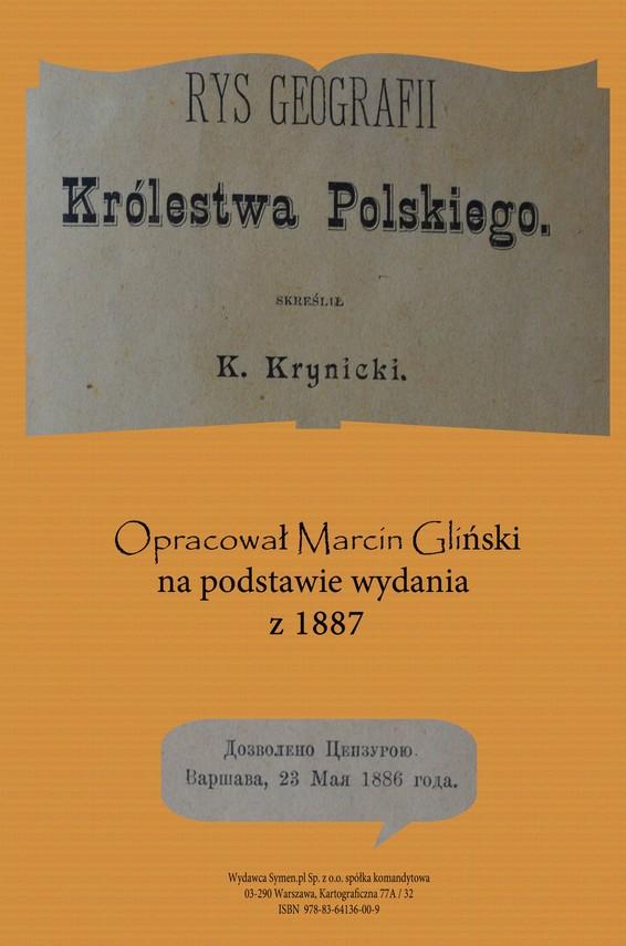 okładka Rys geografii Królestwa Polskiego 1887 (opracowanie), Ebook   K. Krynicki