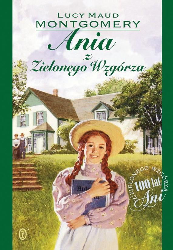 okładka Ania z Zielonego Wzgórzaebook | epub, mobi | Lucy Maud Montgomery
