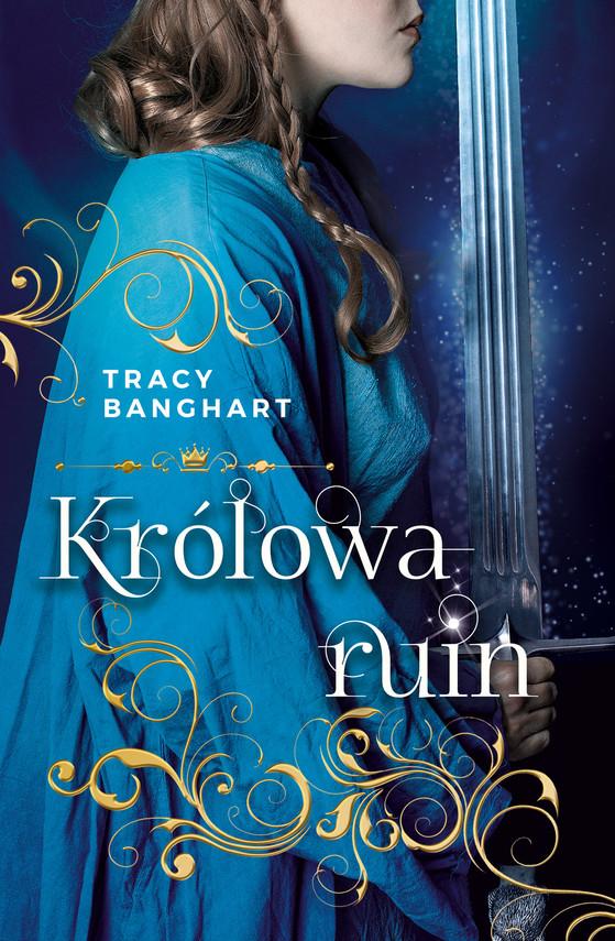 okładka Królowa ruinebook | epub, mobi | Tracy Banghart