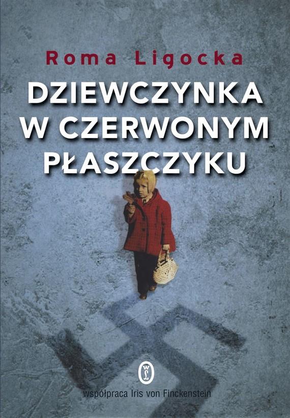 okładka Dziewczynka w czerwonym płaszczykuebook | epub, mobi | Roma Ligocka