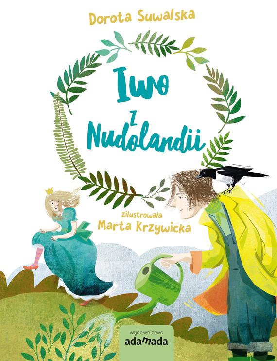 okładka Iwo z Nudolandii, Ebook   Dorota Suwalska