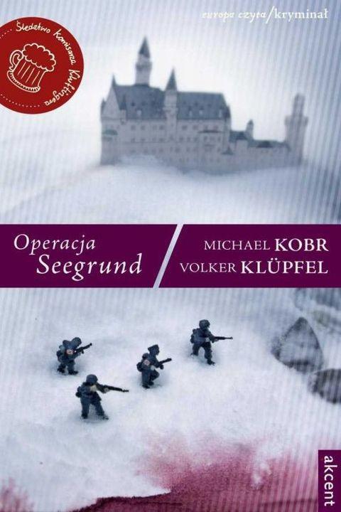 okładka Operacja Seegrundebook | epub, mobi | Michael Kobr, Volker Klüpfel