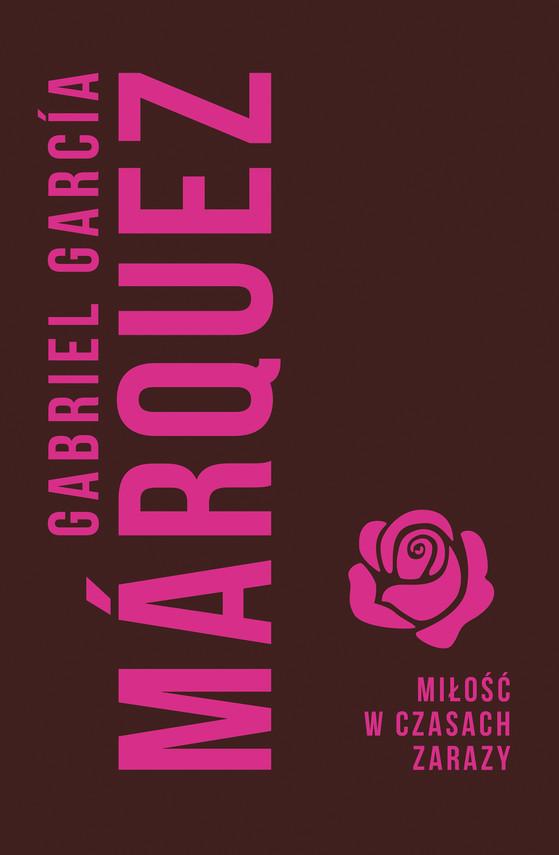okładka Miłość w czasach zarazy, Ebook | Gabriel Garcia Marquez