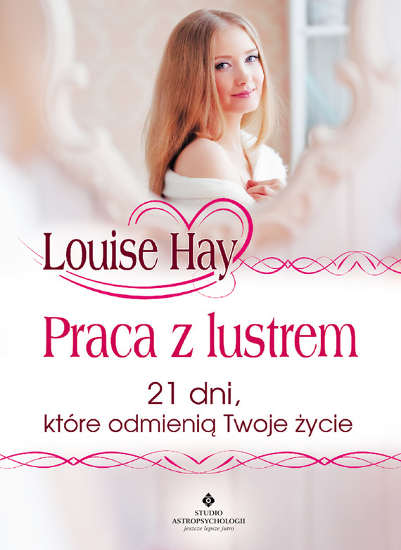 okładka Praca z lustrem. 21 dni, które odmienią Twoje życieebook | epub, mobi | Louise L. Hay