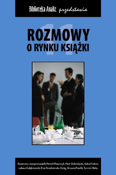 okładka Rozmowy o rynku książki 11, Ebook | autor zbiorowy