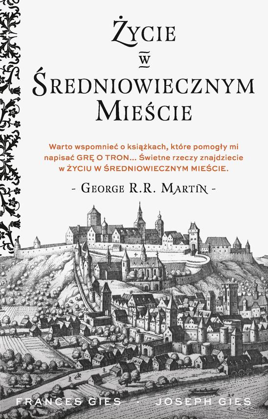 okładka Życie w średniowiecznym mieście, Ebook | Frances Gies, Joseph Gies