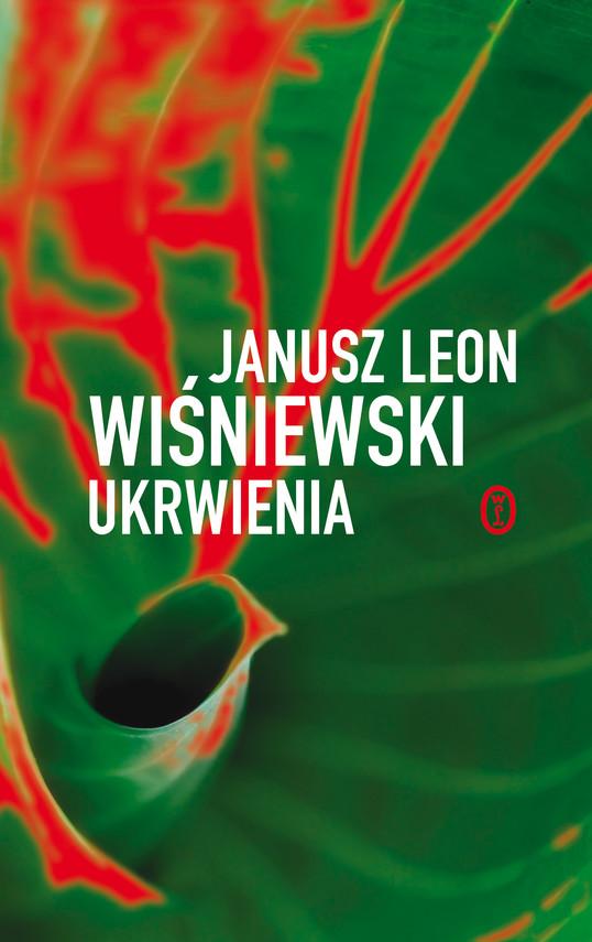okładka Ukrwienia, Ebook | Janusz Leon Wiśniewski
