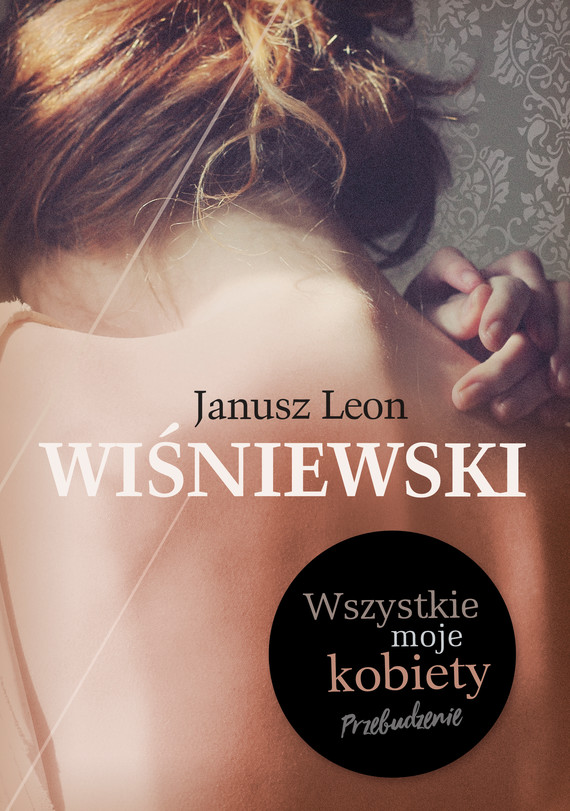 okładka Wszystkie moje kobiety, Ebook | Janusz L. Wiśniewski