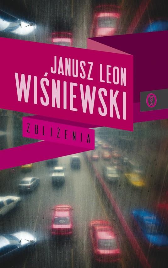 okładka Zbliżenia, Ebook | Janusz Leon Wiśniewski