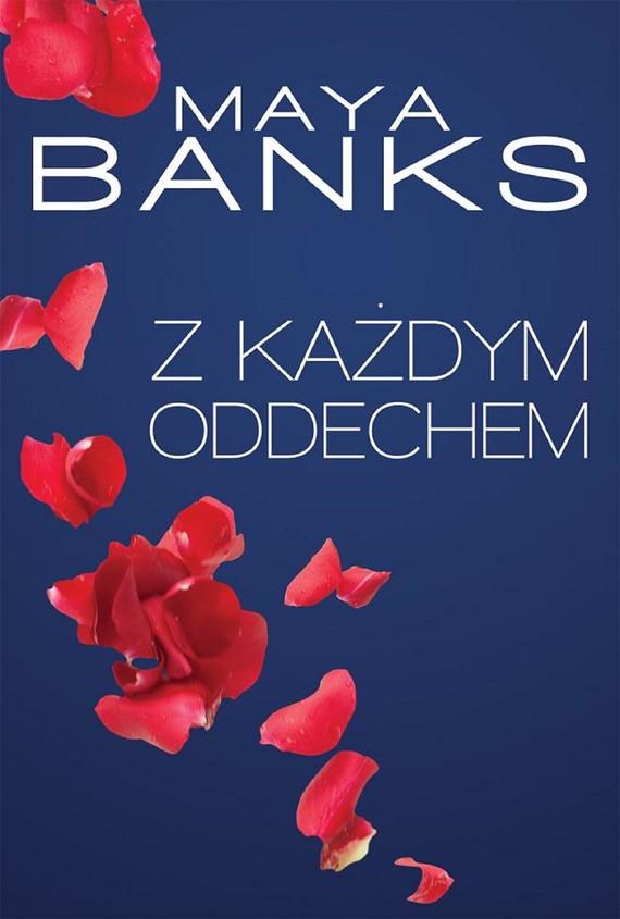 okładka Z każdym oddechemebook   epub, mobi   Maya Banks