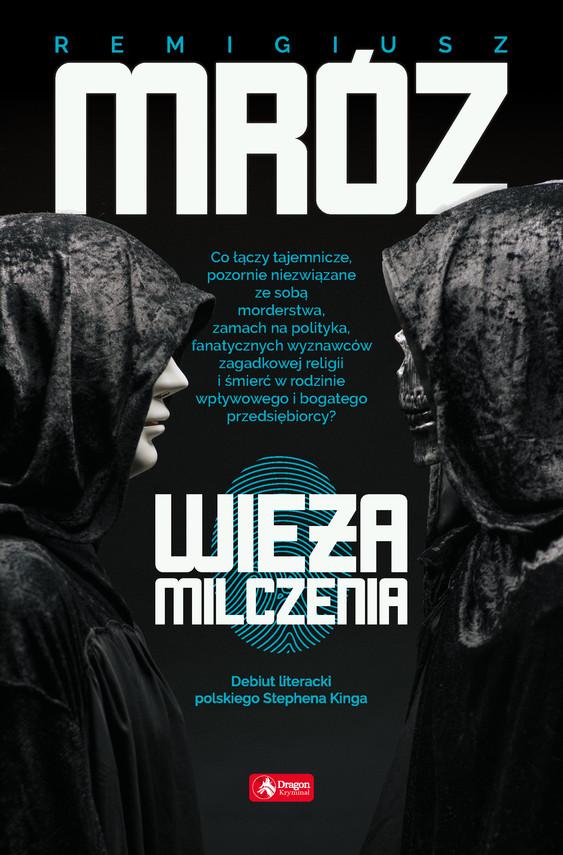 okładka Wieża milczenia, Ebook | Remigiusz Mróz