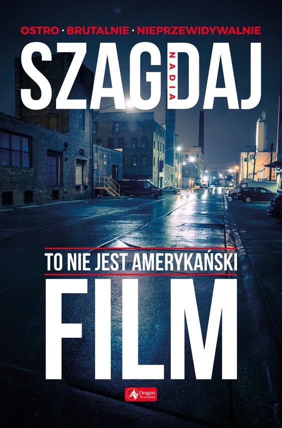 okładka To nie jest amerykański film, Ebook | Szagdaj Nadia