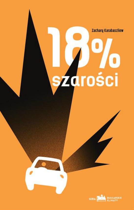 okładka 18 % szarości, Ebook | Zachary Karabaszliew