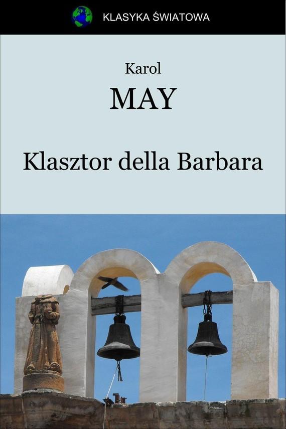 okładka Klasztor della Barbaraebook | epub, mobi | Karol May