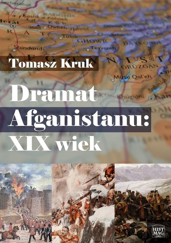okładka Dramat Afganistanu: XIX wiekebook   epub, mobi   Tomasz Kruk