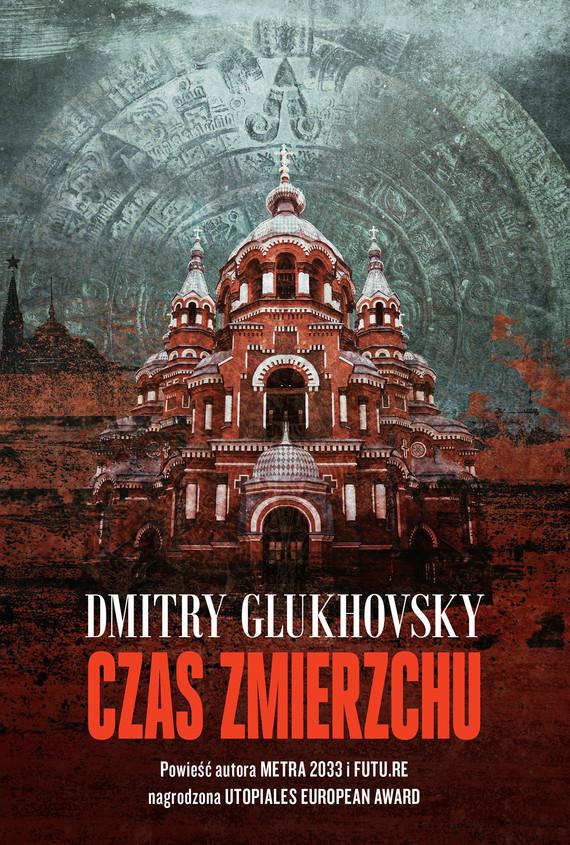 okładka Czas zmierzchuebook | epub, mobi | Dmitry Glukhovsky