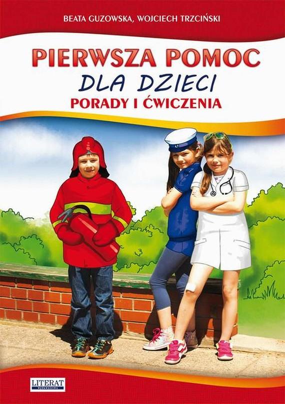 okładka Pierwsza pomoc dla dzieci, Ebook | Beata  Guzowska, Wojciech  Trzciński