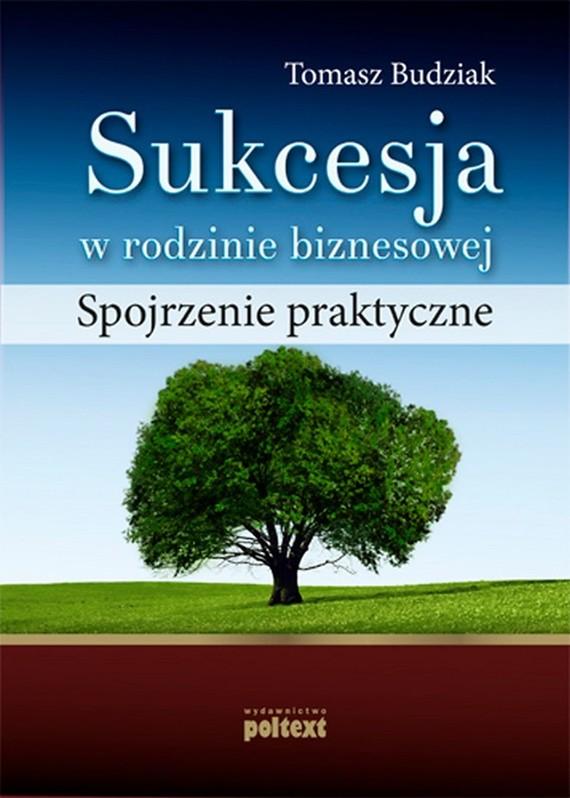 okładka Sukcesja w rodzinie biznesowejebook | epub, mobi | Tomasz Budziak