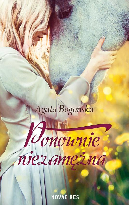 okładka Ponownie niezamężnaebook | epub, mobi | Agata  Bogońska